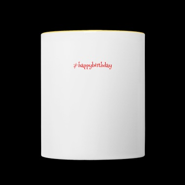 #happy Birthday - Contrasting Mug