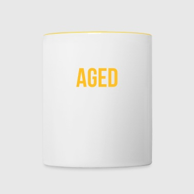 Aged To Perfection! - Contrasting Mug