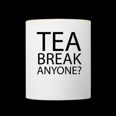 tea break Anyone | Office Humour - Contrasting Mug