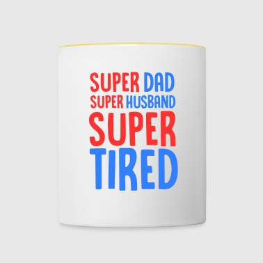 Super Dad Super Man Super Tired - Burnt Out - Tofarget kopp
