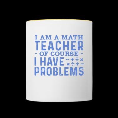 Shop Maths Teacher Mugs & Drinkware online | Spreadshirt