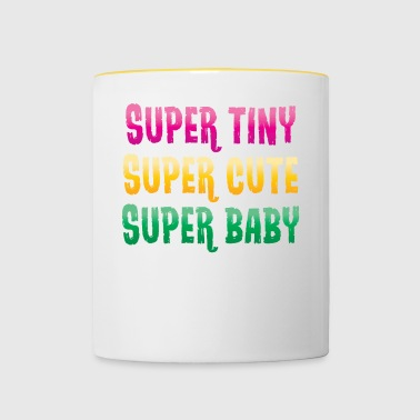 Super small - super sweet - super baby - pink - Contrasting Mug