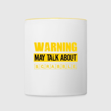 Warning May Talk About Scrabble - Funny Scrabble - Contrasting Mug