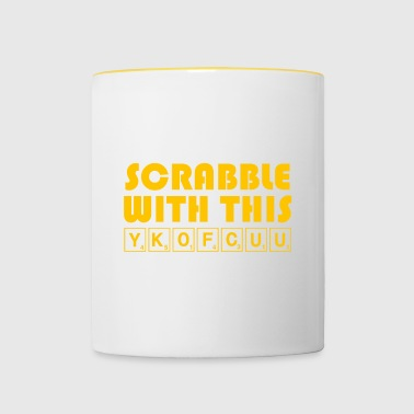 Scrabble With This YKOFCUU - Funny Scrabble - Contrasting Mug