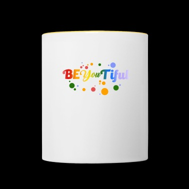 Be You Tiful - beautiful - beauty - be beautiful - Contrasting Mug