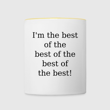 best of the best .. - Contrasting Mug