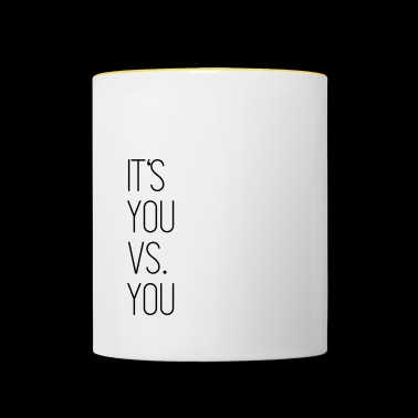 It's You vs You - Tasse zweifarbig