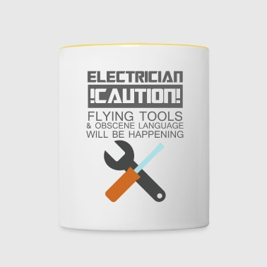 Electrician: Electrician. Caution! Flying Tools & - Contrasting Mug