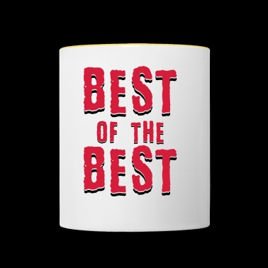 Best of the best - Tasse zweifarbig