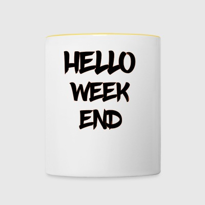hello weekend - Contrasting Mug