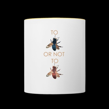 To Bee or not to Bee - Contrasting Mug