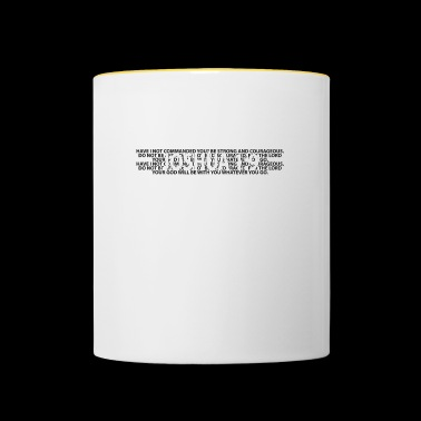 Joshua Joshua 1: 9 Bible Prayer Christians Bible verses - Contrasting Mug