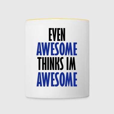 even awesome - Contrasting Mug