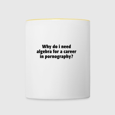 Algebra career pornography career porn star sex - Contrasting Mug