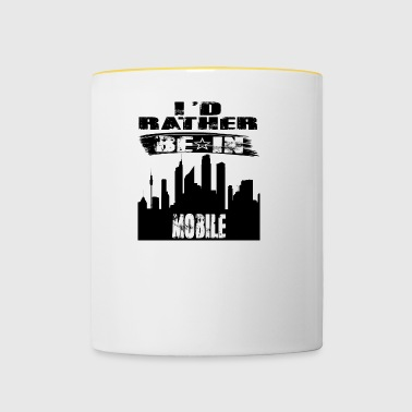 Gift Id rather be in Mobile - Contrasting Mug