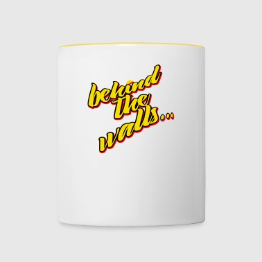 behind the walls - Contrasting Mug