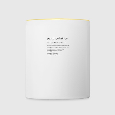 pandiculation definition - Tasse zweifarbig