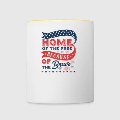 Home of the free because of the brave America - Tasse zweifarbig