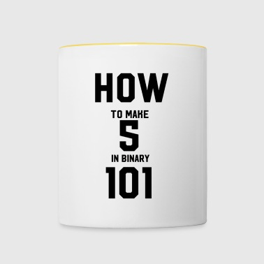how to make 5 in binary - Contrasting Mug