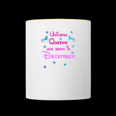 Unicorn Queens born December december - Contrasting Mug