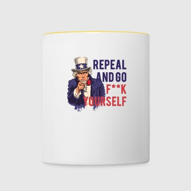 Repeal and go f yourself - Tasse zweifarbig