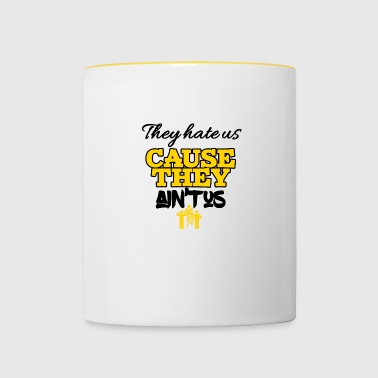 Theyhate us cause they is not us - Contrasting Mug