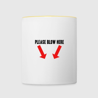 Blow blow job gift idea bachelor party - Contrasting Mug