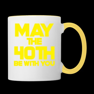 40th Birthday: May The 40th Be With You - Contrasting Mug