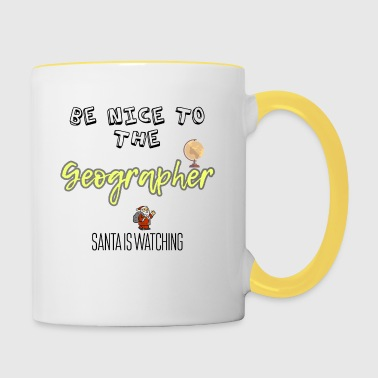 Be nice to the Geographer Santa is watching - Contrasting Mug