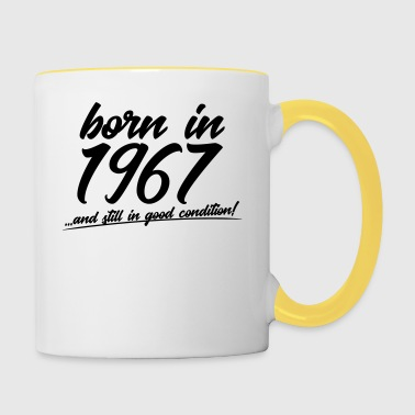 Born in 1967 and still in good condition - Contrasting Mug