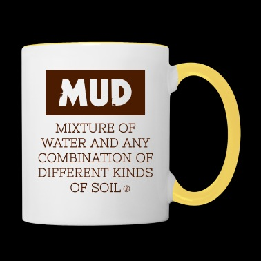 Mud - definition - Tofarvet krus