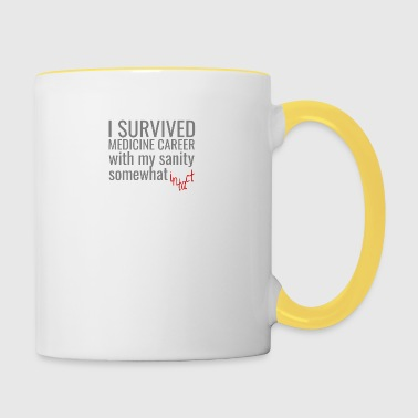 Doctor / Physician: I Survived Medicine Career with my - Contrasting Mug