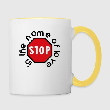 stop_in_the_name_of_love - Contrasting Mug