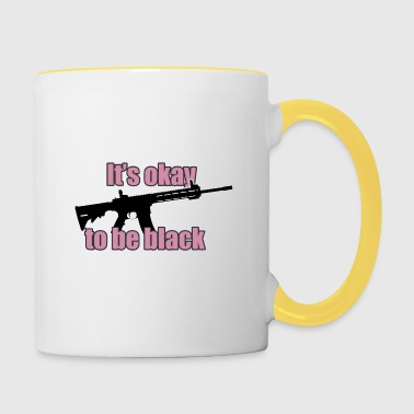 It's okay to be black! - Contrasting Mug