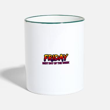 Day Of The Week Friday's best day of the week - Two-Tone Mug