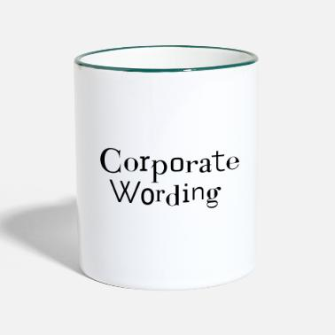 Corporate Corporate wording - corporate culture CI - Two-Tone Mug