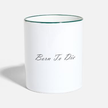 Lana Del Ray Born To Die - Two-Tone Mug