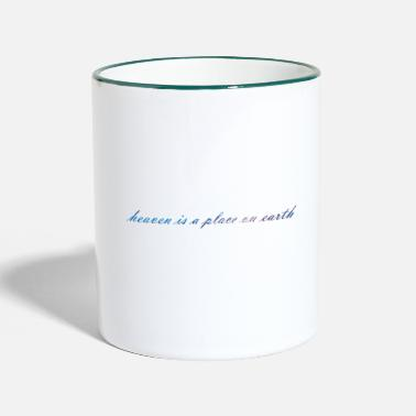 Lana Del Ray heaven is a place on earth - Two-Tone Mug