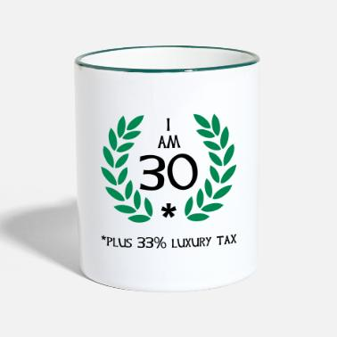 30 Plus 40 - 30 plus tax - Two-Tone Mug