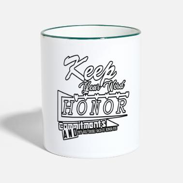 Honor Honor family honor - Two-Tone Mug