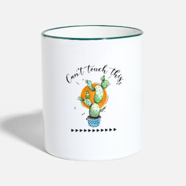 Cant Can't Touch This - Two-Tone Mug
