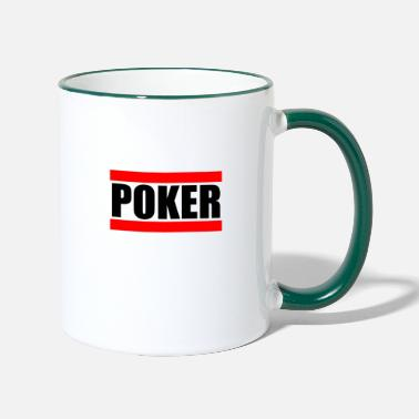 La Póker Póker póker - Taza de dos colores 9bad5c7f05d