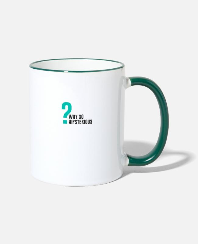 Hipster Mugs & Drinkware - Why so hipsterious? - Two-Tone Mug white/dark green