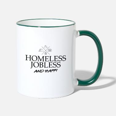 Jobless homeless jobless and happy adventure camping - Two-Tone Mug