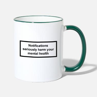 Health Notifications harm mental health - Two-Tone Mug