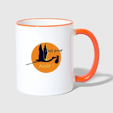 It is for August! - Contrasting Mug