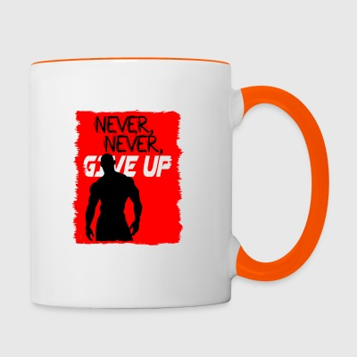 Never, Never, Give Up - Tasse bicolore