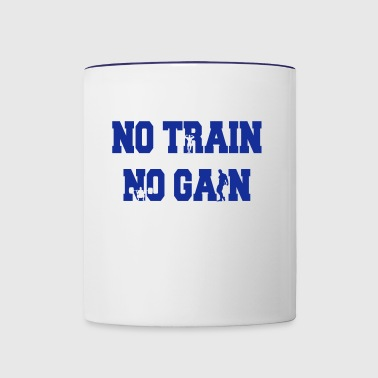 No train no gain - Taza en dos colores