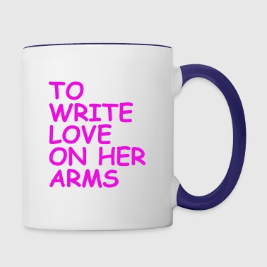 to write love on her arms lila - Tasse zweifarbig
