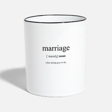 Marriage Marriage Definition Dictionary - Two-Tone Mug